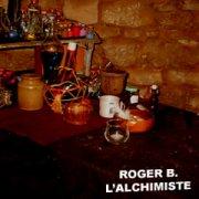 Roger B., alchemist