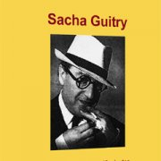 A century of writers – Sacha Guitry