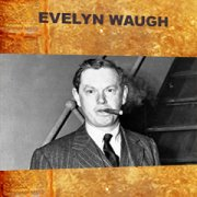A century of writers – Evelyn Waugh