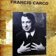 A century of writers – Francis Carco
