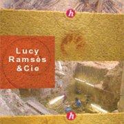 Lucy, Ramses & Co…