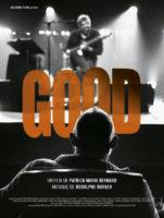 Au cinéma le 26 décembre :»Good» réalisé par Patrick Mario Bernard