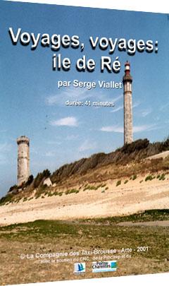 Voyages, voyages à l'Île de Ré