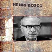 Un siècle d'écrivains - Henri Bosco